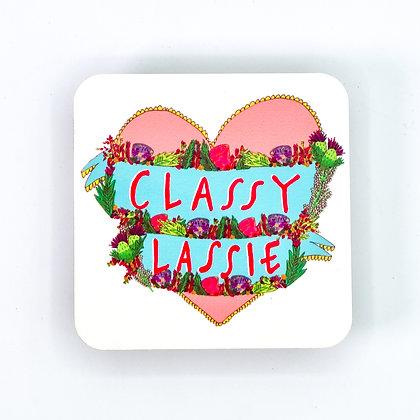 Classy Lassie Coaster