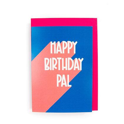 Happy Birthday Pal Card