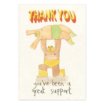 Thank You - Great Support Card