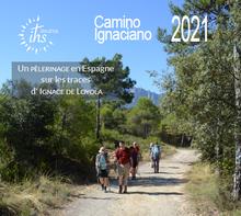 Camino Ignaciano 2021 : Un pélerinage en Espagne sur les traces d'Ignace de loyola