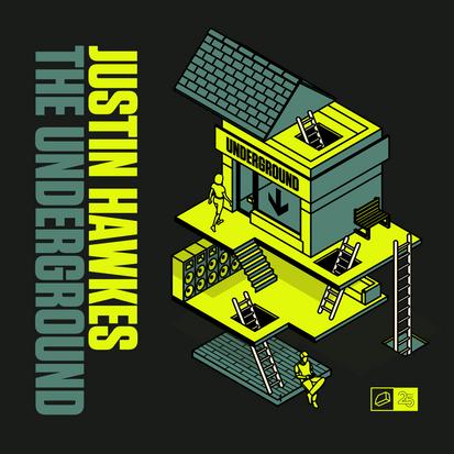 Justin Hawkes - The Underground
