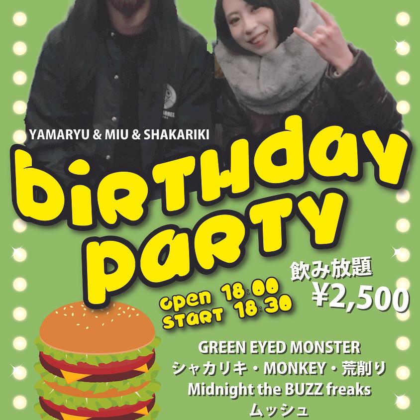 YAMARYU & MIU & SHAKARIKI BIRTHDAY PARTY