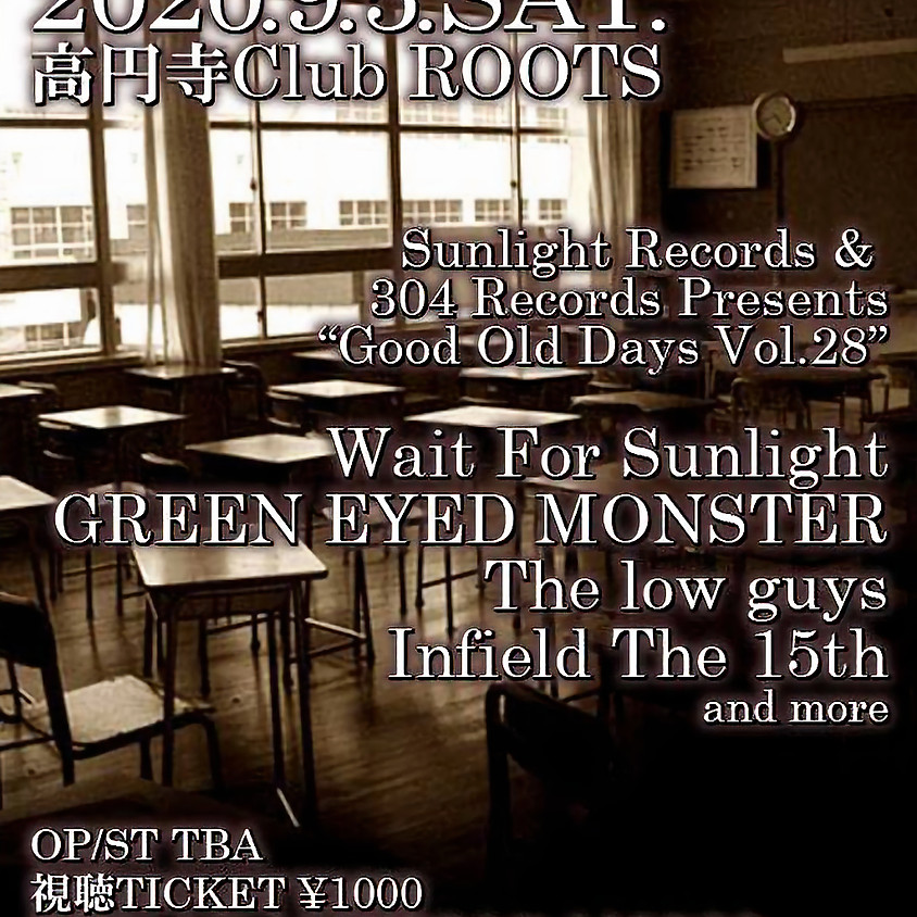 """Sunlight Records & 304 Records Presents """"Good Old Days Vol.28"""""""