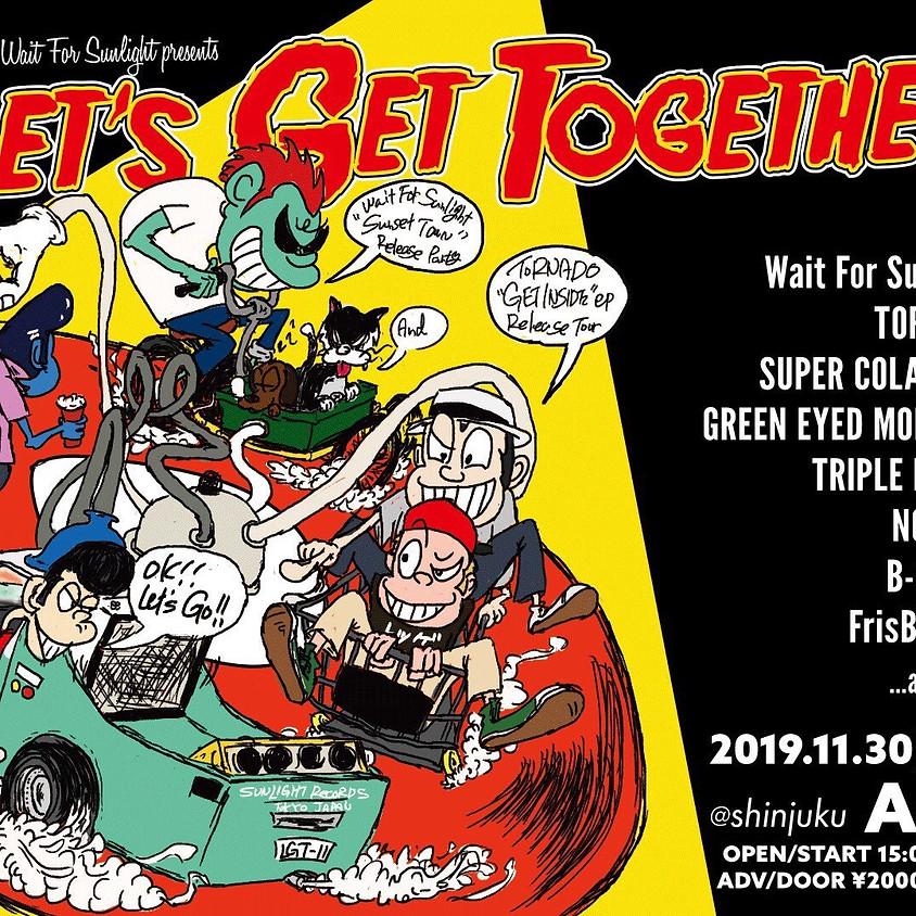 Wait For Sunlight pre 「Let's Get Together」