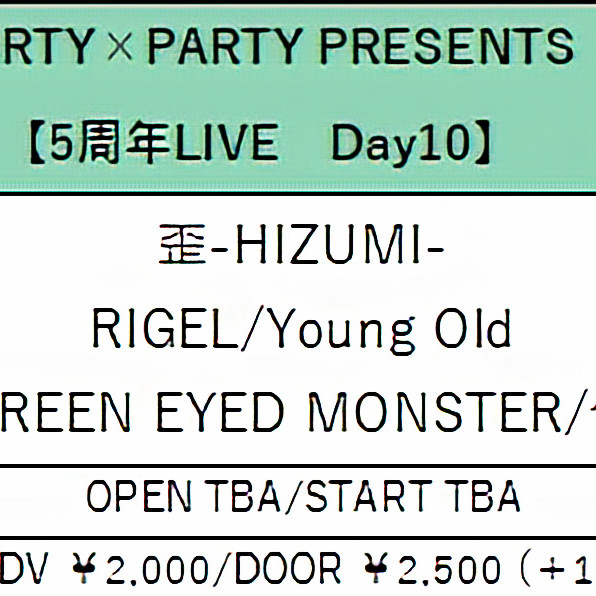 PARTY×PARTY5周年Live! Day10
