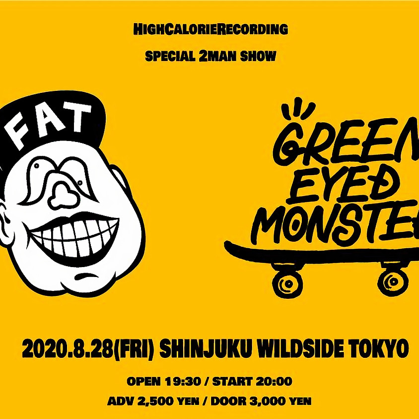 """""""fatever × GREEN EYED MONSTER"""" SPECIAL 2MAN SHOW"""