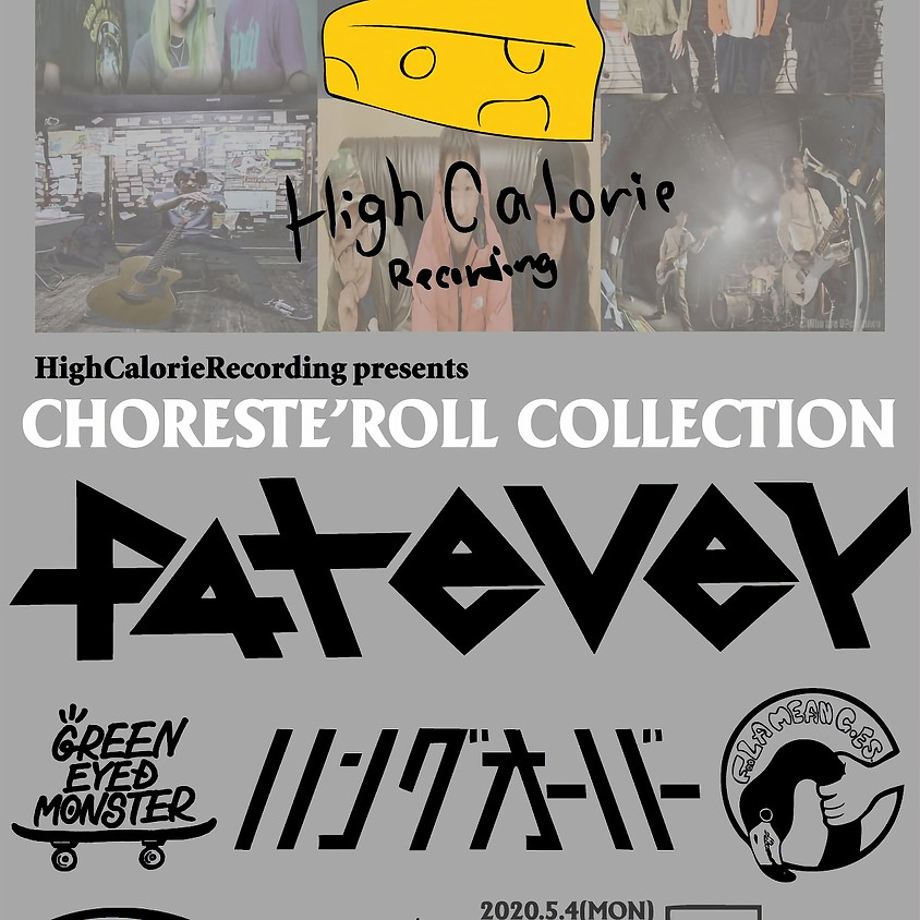 HighCalorie Recording pre. 『CHORESTE'ROLL COLLECTION』