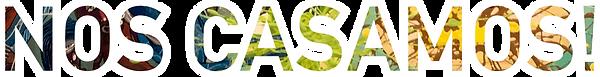 NOS-CASAMOS_2.png