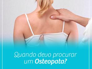 Quando devo procurar um Osteopata?