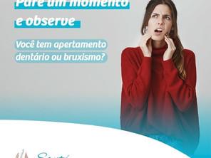 Você tem Apertamento Dentário ou Bruxismo?