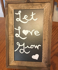 Let Love Grow Sign