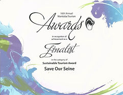 2014 Sustainable Tourism Finalist award from Manitoba Tourism