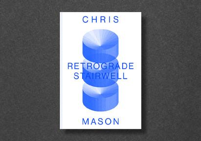 Retrograde Stairwell - A Short Story by Chris Mason