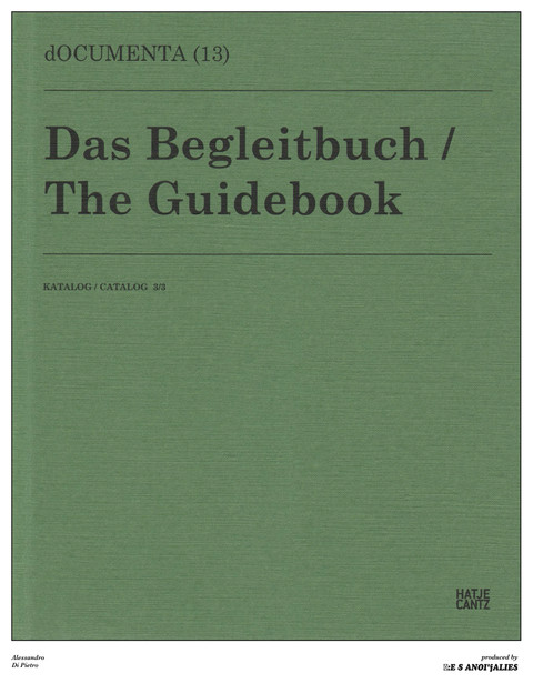 Alessandro Di Pietro – dOCUMENTA (13) Das Begleitbuch / The Guidebook KATALOG / CATALOG 4/3