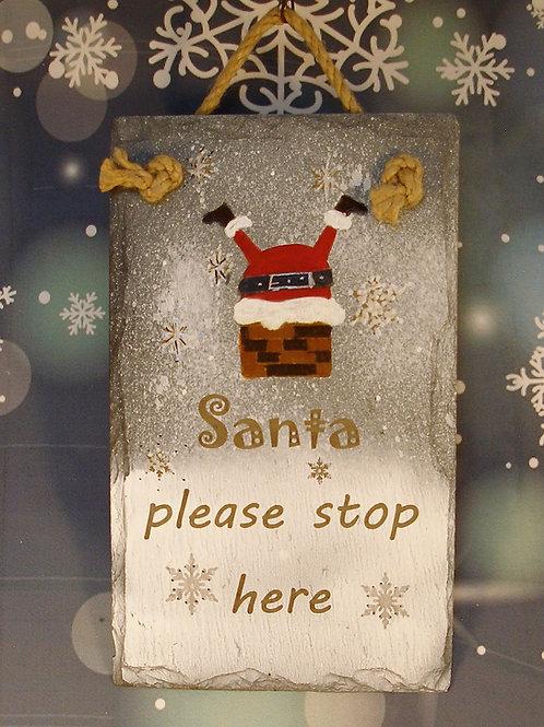 Slate Plaque - Santa please stop here