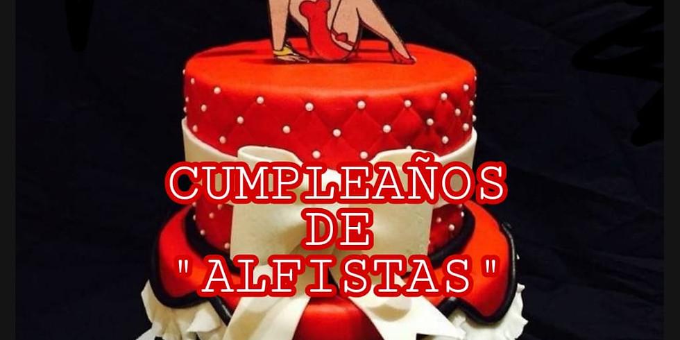 """CUMPLEAÑOS DE """"ALFISTAS"""""""