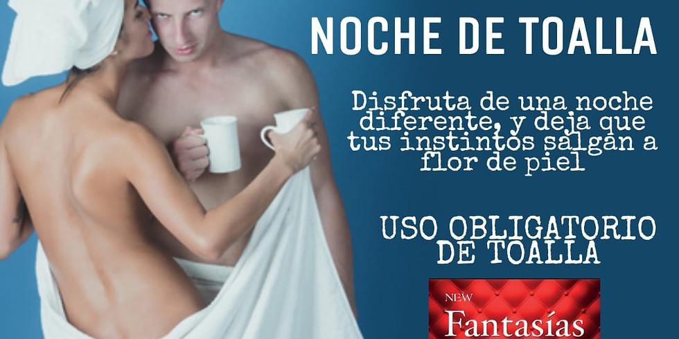 10/09 - NOCHE DE TOALLA