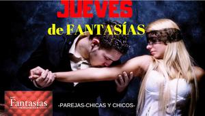 JUEVES DE FANTASIAS