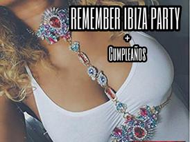 REMEMBER IBIZA PARTY con Cumpleaños
