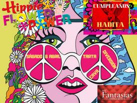 ¡¡¡FIESTA HIPPIE FLOWER POWER… CON CUMPLEAÑOS DE HADITA!!! SÁBADO 6 DE ABRIL!!!