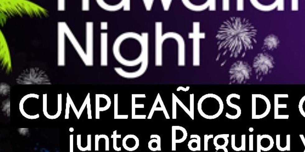 SÁBADO 25 - CUMPLEAÑOS HAWAIANO DE CRIS (La Anfitriona)