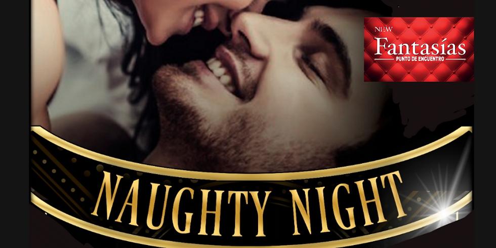 SÁBADO 30 - NAUGHTY NIGHT