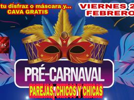 VIERNES 21 - PRE-CARNAVAL