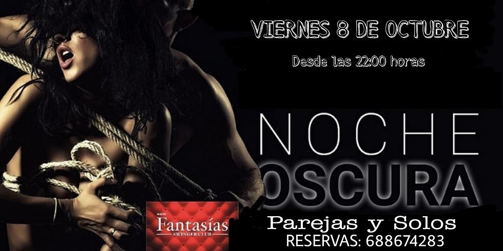VIERNES 8 - NOCHE OSCURA