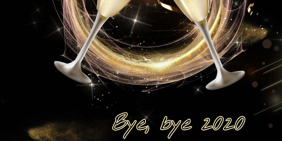 BYE, BYE 2020 - BRINDIS AL 2021