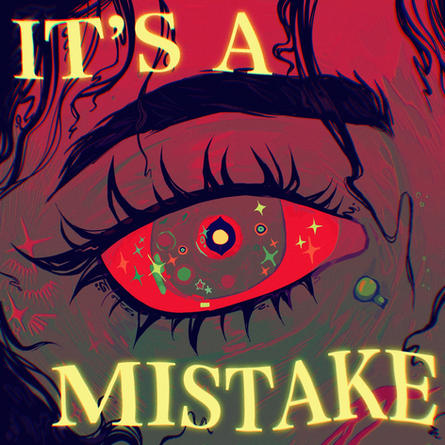 Its A Mistake