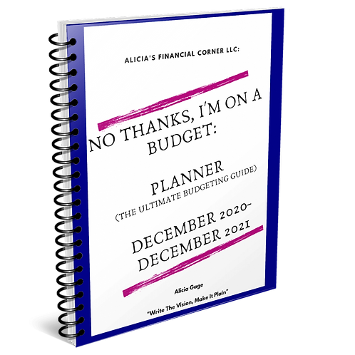 No Thanks, I'm on a Budget-Planner (The Ultimate Budgeting Guide)