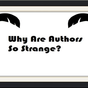 Why Are Authors So Strange? – Op-Ed Piece