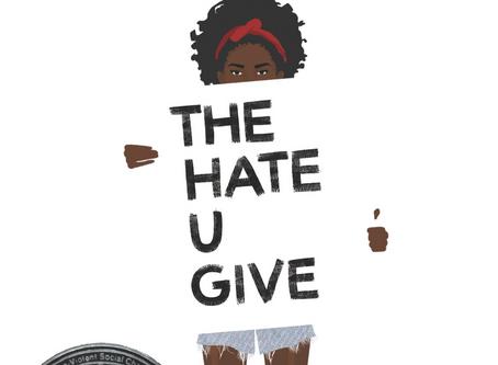 "THUG LIFE: ""The Hate U Give Little Infants Fucks Everybody."" - Books In School"