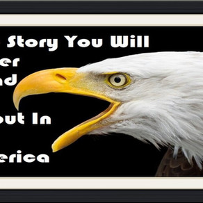 The Story You Will Never Read About In America – Op-Ed Piece