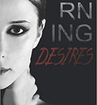 Burning Desires Interview - About A Book