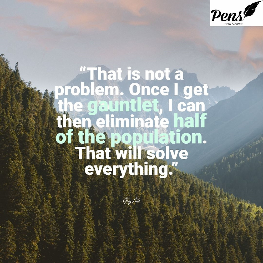 not the problem gauntlet quote pens and words
