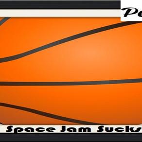 Space Jam Sucks – Op-Ed Piece