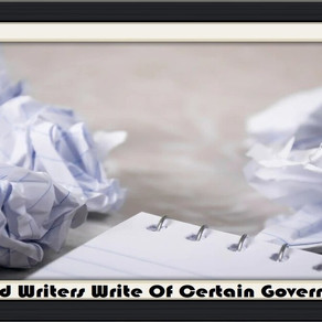 Should Writers Write Of Certain Governments? - Op-Ed Piece