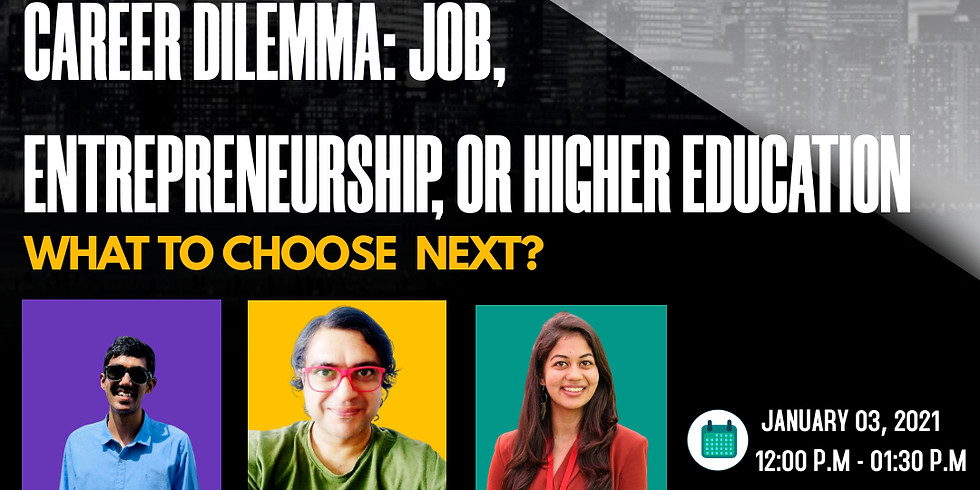 Panel Deiscussion: Career Dilemma