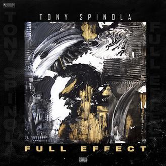 [New Music Alert] Tony Spinola - Full Effect @tony_spinola_