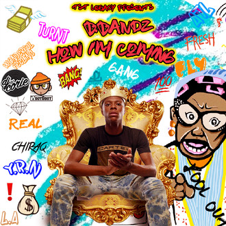 [New Music Alert] How Im Coming by @TheRealBBandz Out NOW!