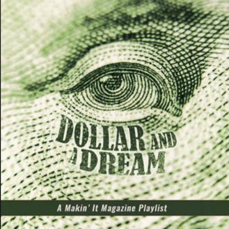 [New Music Alert] Dollar and a Dream 💯 - Various Artists via @MakinItMag
