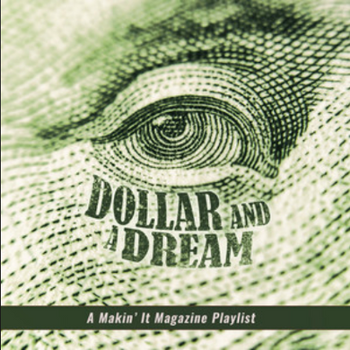 [New Music Alert] Dollar and a Dream 💯 - Various Artists via @MakinItMag