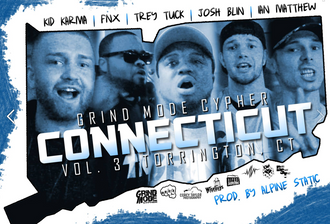 [New Cypher] Grind Mode Cypher / Connecticut VOL.3
