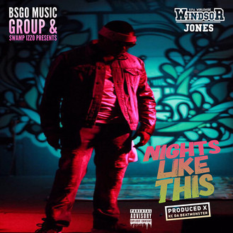 [New Music Alert] Windsor Jones - Nights Like This Produced by KC Da Beat Monster
