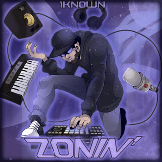 "[New Music Alert] @TheReal1Known - ""ZONIN"" EP 2018"