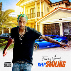 [New Music Alert] Farrari Yanni (@FarrariYanni) - Keep Smiling