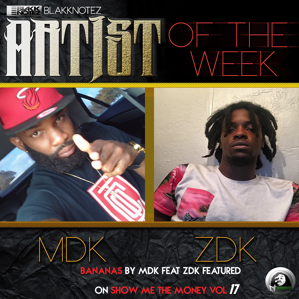 Show Me The Money featured artist of the week. MDK and ZDK on Hip Hop Everything