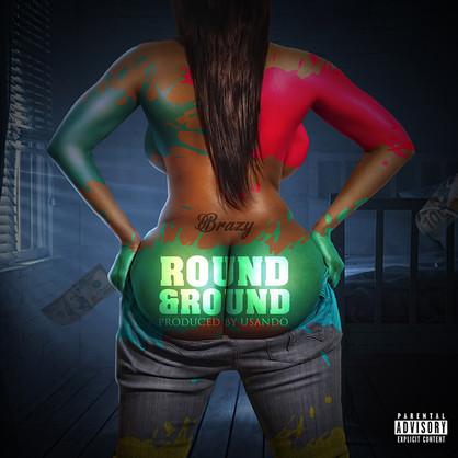 [New Music Alert] PTD Brazy - Round N Round @ptdbrazy367