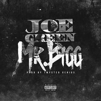 [New Music Alert] Joe Green - Mr Bigg ft Bigga Rankin and 8Ball